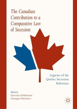 The Canadian Contribution to a Comparative Law of Secession