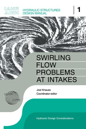 Swirling Flow Problems at Intakes