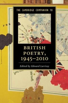 Cambridge Companion to British Poetry, 1945-2010