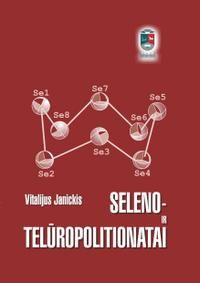 Seleno- ir telūropolitionatai