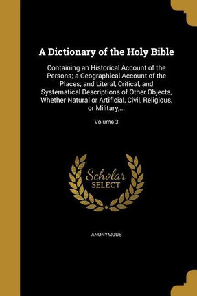 DICT OF THE HOLY BIBLE