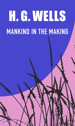 Mankind in the Making