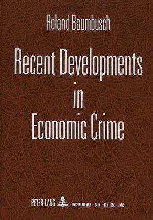 Recent Developments in Economic Crime