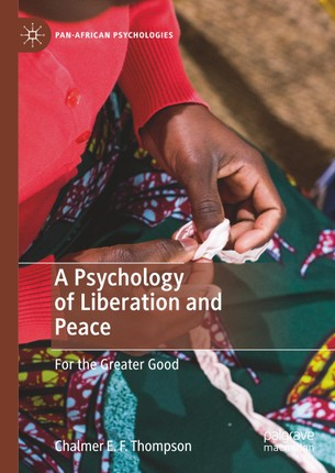 A Psychology of Liberation and Peace