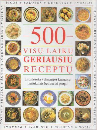500 visų laikų geriausių receptų