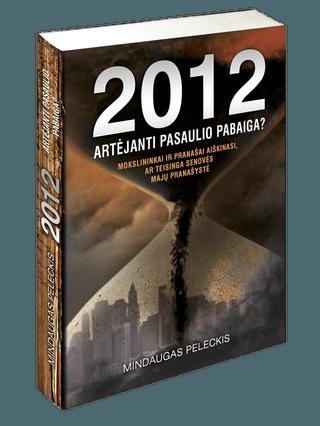 2012: artėjanti pasaulio pabaiga? (knyga su defektais)