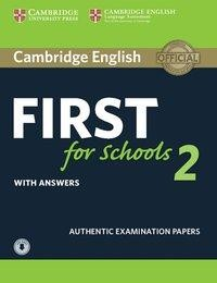 Cambridge English First for Schools.Student's Book with answers with downloadable Audio