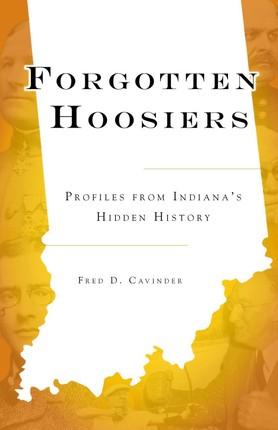 Forgotten Hoosiers