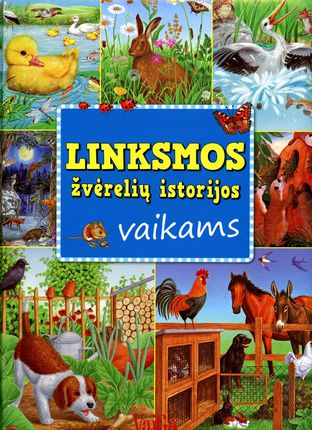 Linksmos žvėrelių istorijos vaikams