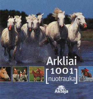 Arkliai: 1001 nuotrauka