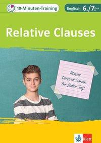 10-Minuten-Training Englisch Grammatik Relative Clauses 6./7. Klasse