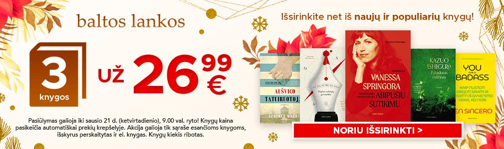 Pirk 3 leidyklos BALTOS LANKOS knygas ir mokėk tik 26,99 €
