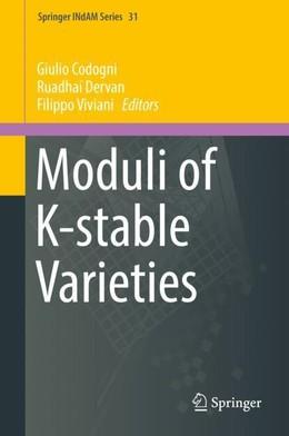 Moduli of K-stable Varieties