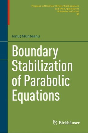 Boundary Stabilization of Parabolic Equations