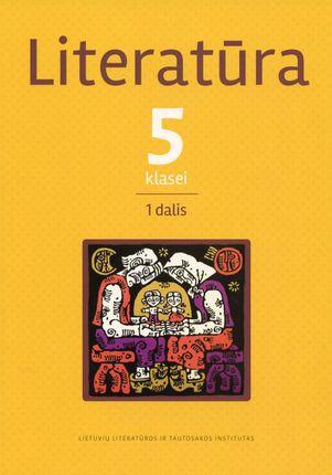 Literatūra 5 klasei, 1 dalis