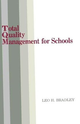 Total Quality Management for Schools