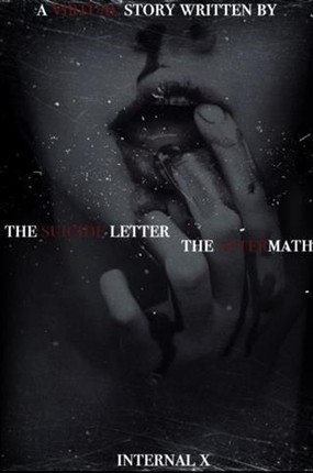 Suicide Letter/the Aftermath