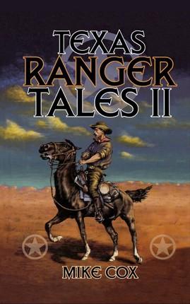 Texas Ranger Tales II