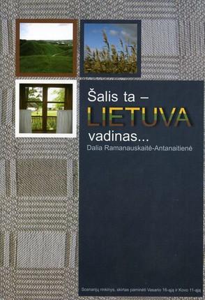 Šalis ta – Lietuva vadinas…