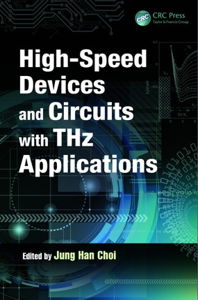 High-Speed Devices and Circuits with THz Applications