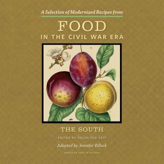 A Selection of Modernized Recipes from Food in the Civil War: The South