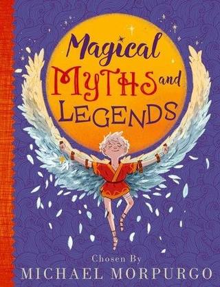 Michael Morpurgo's Myths & Legends