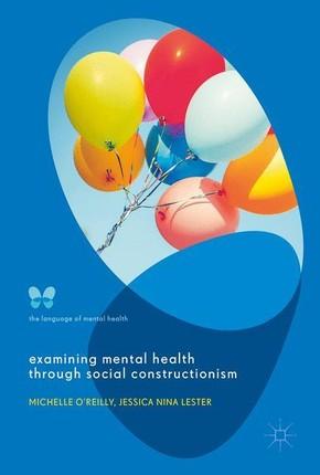 Examining Mental Health through Social Constructionism