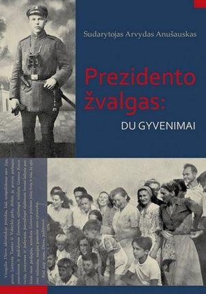 Prezidento žvalgas: du gyvenimai: Albinas Čiuoderis Lietuvoje ir Kolumbijoje
