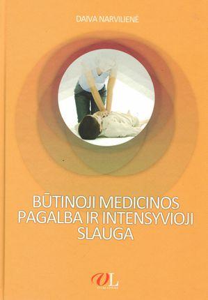 Būtinoji medicinos pagalba ir intensyvioji slauga