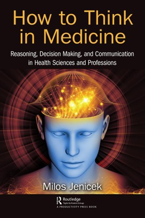 How to Think in Medicine