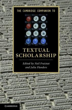 Cambridge Companion to Textual Scholarship