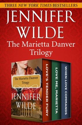 The Marietta Danver Trilogy
