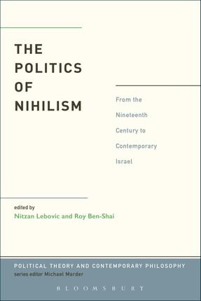 The Politics of Nihilism