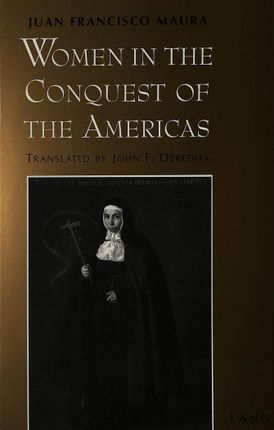 Women in the Conquest of the Americas