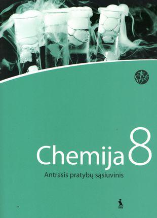 Chemija. Antrasis pratybų sąsiuvinis VIII klasei (ŠOK)