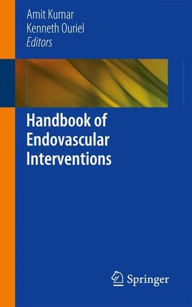 Handbook of Endovascular Interventions