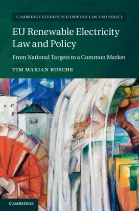 EU Renewable Electricity Law and Policy