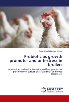 Probiotic as growth promoter and anti-stress in broilers