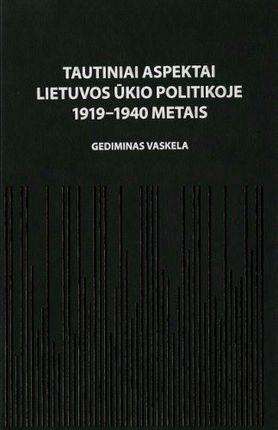 Tautiniai aspektai Lietuvos ūkio politikoje 1919–1940 metais