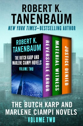 The Butch Karp and Marlene Ciampi Novels Volume Two