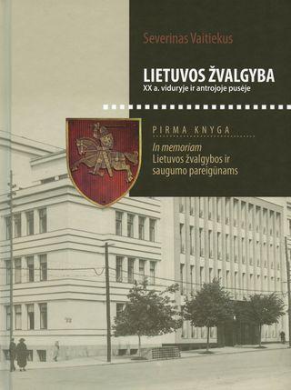 Lietuvos žvalgyba XX a. viduryje ir antrojoje pusėje. Pirma knyga. In memoriam Lietuvos žvalgybos ir saugumo pareigūnams