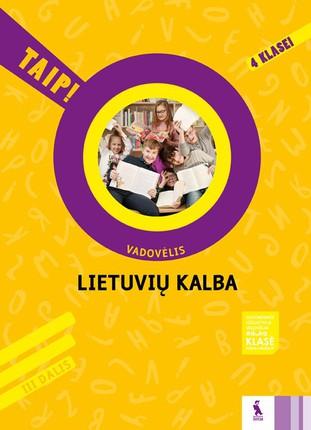 Lietuvių kalba: vadovėlis 4 klasei. 3 dalis