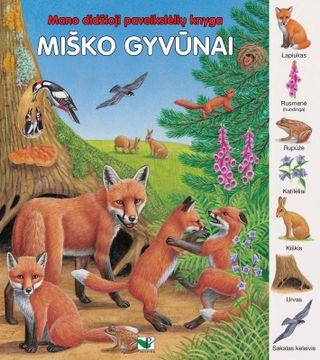 Mano didžioji paveikslėlių knyga. Miško gyvūnai