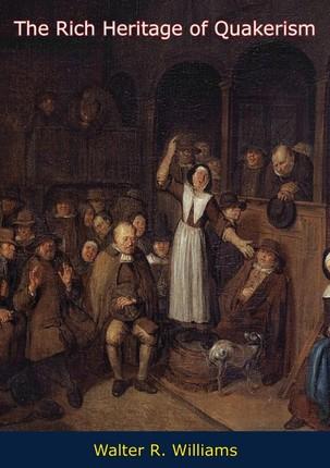 Rich Heritage of Quakerism