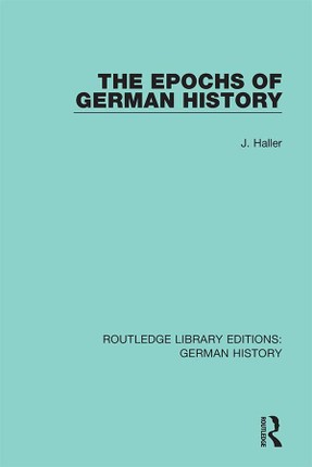 The Epochs of German History