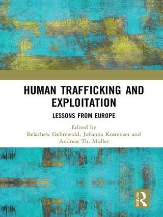 Human Trafficking and Exploitation