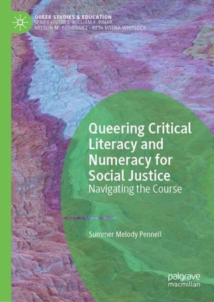 Queering Critical Literacy and Numeracy for Social Justice