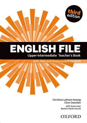 English File: Upper-Intermediate. Teacher's Book with Test and Assessment CD-ROM