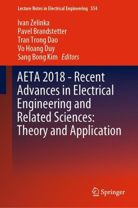 AETA 2018 - Recent Advances in Electrical Engineering and Related Sciences: Theory and Application