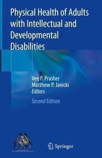 Physical Health of Adults with Intellectual and Developmental Disabilities